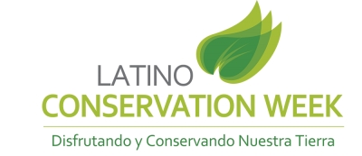 PRNewswire: Fifth Annual Latino Conservation Week Kicks Off This Weekend (July 14 - 22), Breaking Down Barriers and Inspiring Tomorrow's Stewards